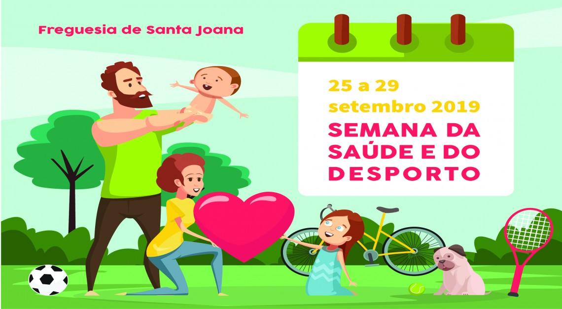 SEMANA DA SAÚDE E DESPORTO - 26 de SETEMBRO
