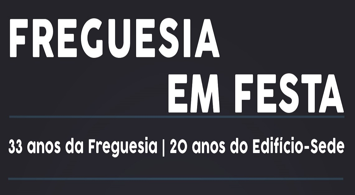 NOITE CULTURAL - FREGUESIA EM FESTA